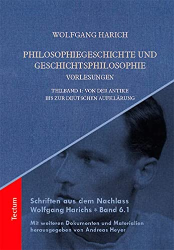Philosophiegeschichte und Geschichtsphilosophie-Vorlesungen: Wolfgang Harich