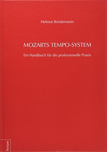 Mozarts Tempo-System: Helmut Breidenstein