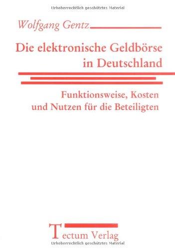 Die Elektronische Geldb Rse in Deutschland: Wolfgang Gentz