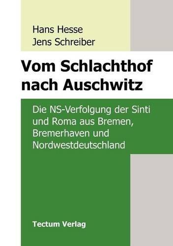 9783828880467: Vom Schlachthof Nach Auschwitz (Anglistische Forschungen) (German Edition)