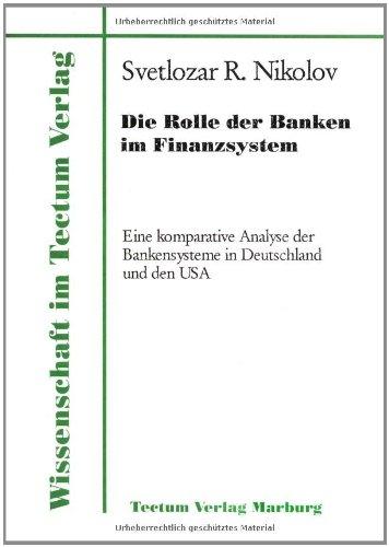 9783828881129: Die Rolle der Banken im Finanzsystem (Wissenschaft Im Tectum Verlag)