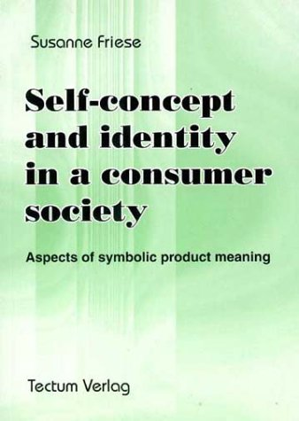 9783828881945: Self-concept and identity in a consumer society. Aspects of symbolic product meaning
