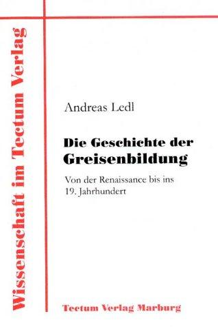 9783828882836: Die Geschichte der Greisenbildung (German Edition)