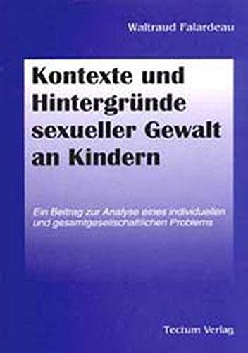 9783828882881: Kontexte und Hintergründe sexueller Gewalt an Kindern (German Edition)