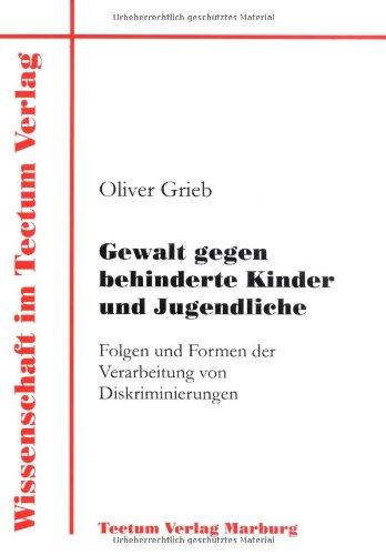 Gewalt Gegen Behinderte Kinder Und Jugendliche: Oliver Grieb