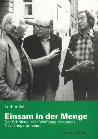 Einsam in Der Menge: Lothar Veit