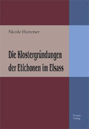 9783828885097: Die Klostergründungen der Etichonen im Elsass (German Edition)