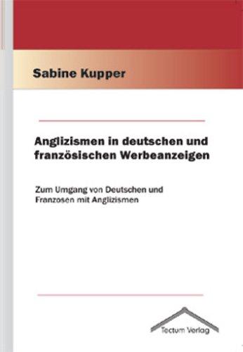 9783828885363: Anglizismen in deutschen und französischen Werbeanzeigen (German Edition)