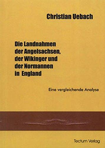 9783828885592: Die Landnahmen der Angelsachen, der Wikinger und der Normannen in England