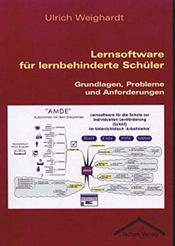9783828885745: Lernsoftware f�r lernbehinderte Sch�ler: Grundlagen, Probleme und Anforderungen