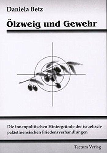 9783828885899: Ölzweig und Gewehr (German Edition)