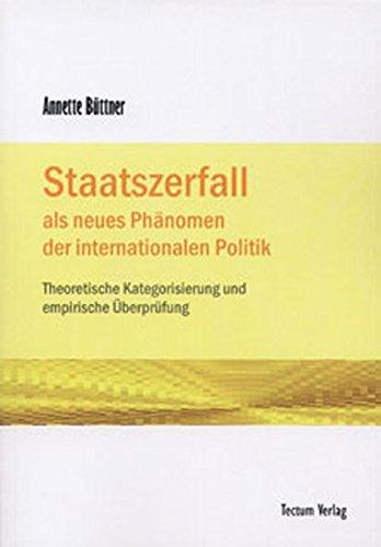9783828886056: Staatszerfall als neues Phänomen der internationalen Politik (German Edition)