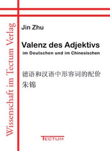 9783828887565: Valenz des Adjektivs im Deutschen und im Chinesischen