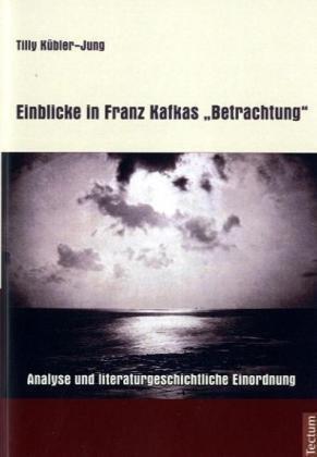 9783828887992: Einblicke in Franz Kafkas