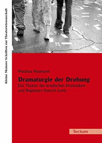 Dramaturgie Der Drohung: Matthias Naumann