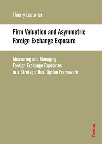 9783828889927: Firm Valuation and Asymmetric Foreign Exchange Exposure