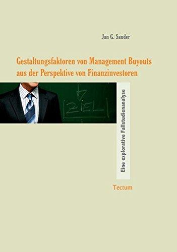 Gestaltungsfaktoren von Management Buyouts aus der Perspektive: Jan G Sander