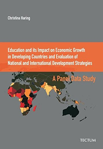9783828893290: Education and its Impact on Economic Growth in Developing Countries and Evaluation of National and International Development Strategies: A Panel Data Study