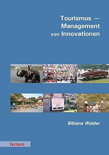 9783828893740: Tourismus - Management von Innovationen