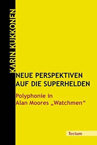 9783828896178: Neue Perspektiven auf die Superhelden: Polyphonie in Alan Moore's