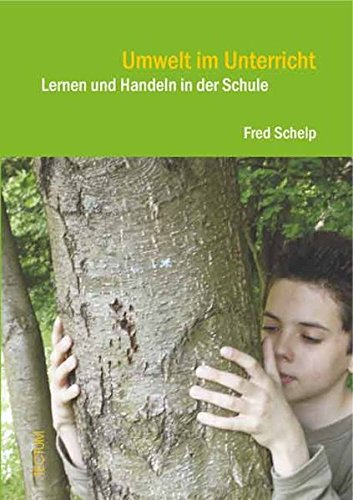 9783828896475: Umwelt im Unterricht: Lernen und Handeln in der Schule