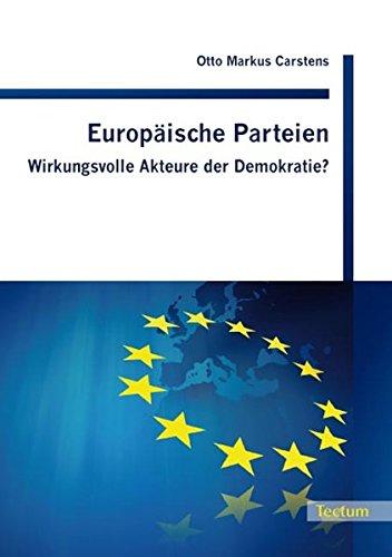 9783828899285: Europ�ische Parteien: Wirkungsvolle Akteure der Demokratie?