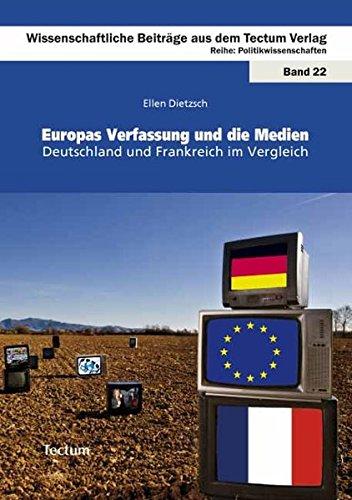 9783828899827: Europas Verfassung und die Medien