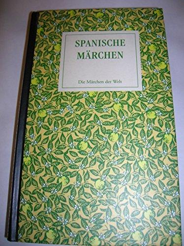 9783828900363: Spanische Märchen by Meier, Harri; Karlinger, Felix. [Edizione Tedesca]