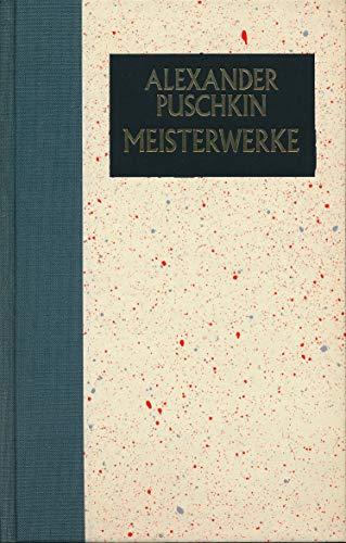 Meisterwerke: Puschkin, Alexander