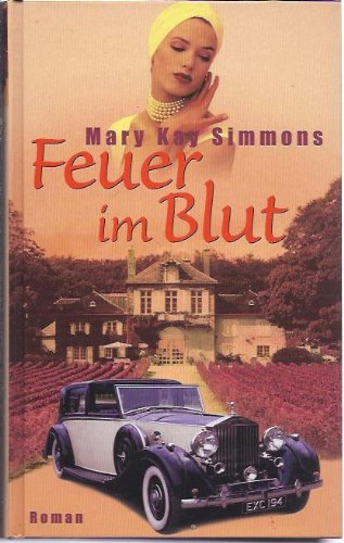 Feuer im Blut: Mary Kay Simmons