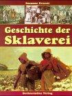 9783828903203: Geschichte der Sklaverei