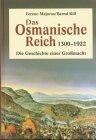 9783828903364: Das Osmanische Reich 1300-1922. Die Geschichte einer Grossmacht