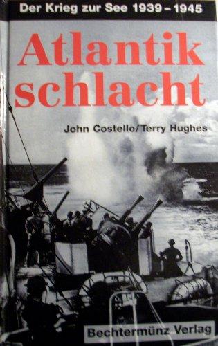 9783828903487: Atlantikschlacht. Der Krieg zur See 1939-1945
