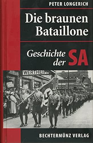 9783828903685: Die braunen Bataillone. Geschichte der SA