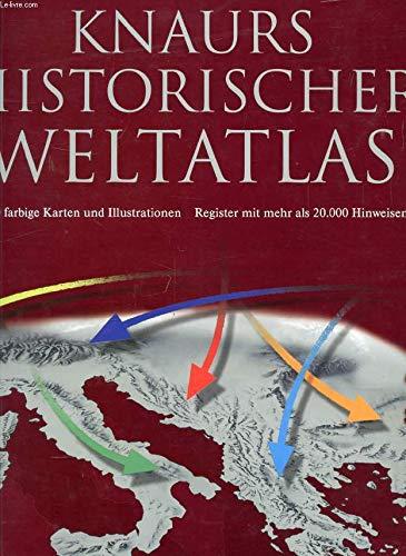 9783828905290: KNAURS HISTORISCHER WELTATLAS