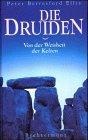 9783828907560: Die Druiden. Von der Weisheit der Kelten