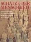 Schätze der Menschheit - Thomas Veser, Jürgen Lotz, Reinhard Strüber