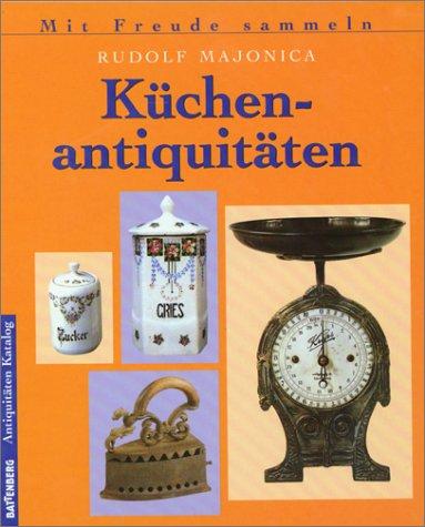 9783828907621: Küchenantiquitäten