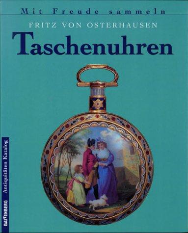 Taschenuhren. Battenberg Antiquitäten-Katalog.: Osterhausen, Fritz von