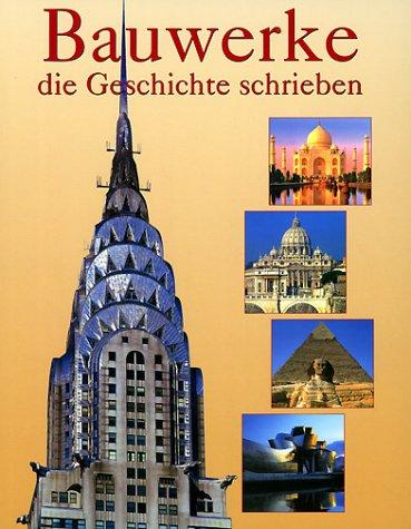 Bauwerke die Geschichte schrieben Cover