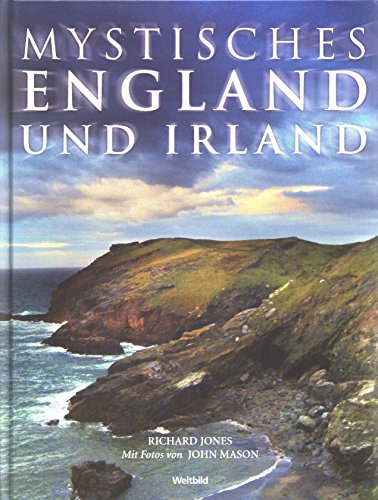 Mystisches England und Irland: Richard Jones