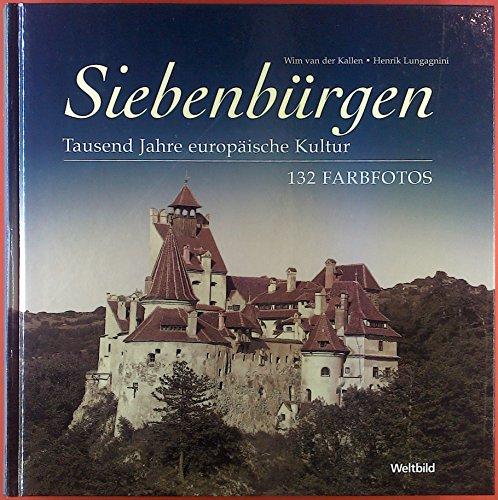 9783828908284: Siebenbürgen - Tausen Jahre europäische Kultur