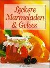 9783828910331: Leckere Marmeladen & Gelees