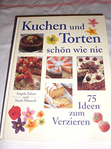 9783828910379: Kuchen und Torten schön wie nie. 75 Ideen zum Verzieren.