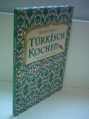 9783828910560: Türkisch Kochen