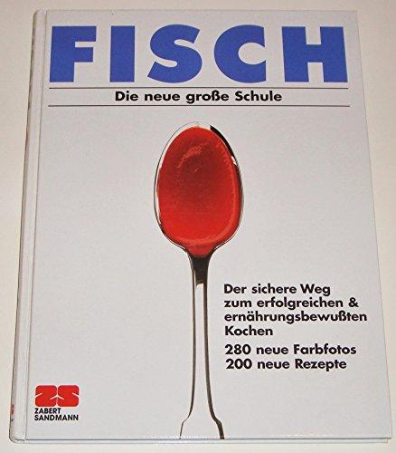 9783828910638: Fisch. Die neue grosse Schule