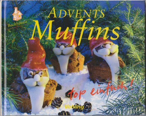 Advents Muffins [Pappband].: Renz:
