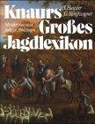 9783828915794: Knaurs Großes Jagdlexikon