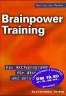 Brainpower Training - Das Aktivprogramm für Wissen und geistige Fitness (3828918239) by Marilyn vos Savant