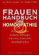 Frauenhandbuch der Homöopathie .Körperliche und seelische Störungen: Lockie, Dr. Andrew;